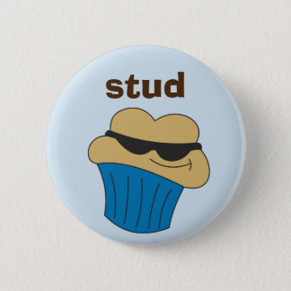 Stud Muffin Humorous Button for Him