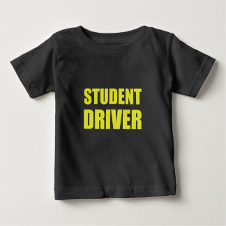 Student Driver Caution Baby T-Shirt