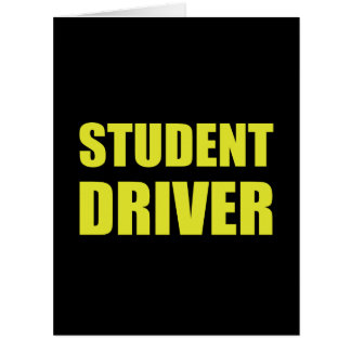 Student Driver Caution Card
