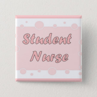Student Nurse 2 Inch Square Button