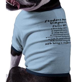 Student Nurse Diagnosis Stress Pet Shirt