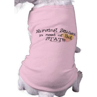 Student Nurse in need of Hug Stat Doggie Shirt