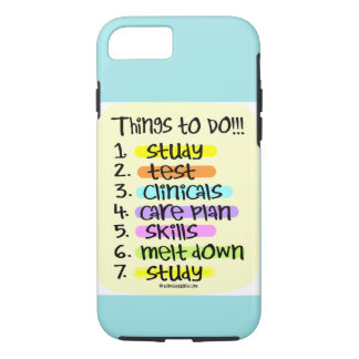 Student Nurse - List of things to do iPhone 8/7 Case