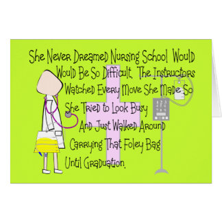 "Student Nurse Story Art Gifts--""Foley Bag"" Funny Card"