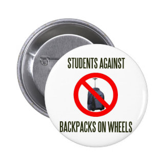 Students Against Backpacks on Wheels 2 Inch Round Button
