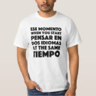 Students Of Spanish/Spanish Learners Funny T Shirt