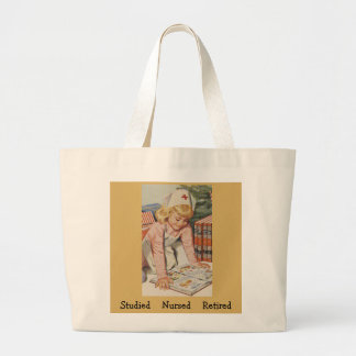 Studied - Nursed - Retired Large Tote Bag