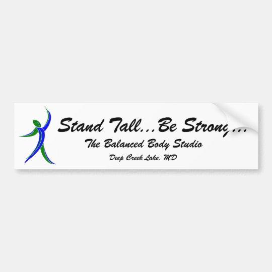 studio logo man, Stand Tall...Be Strong..., The... Bumper Sticker