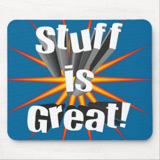Stuff is Great Mousepad