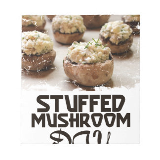 Stuffed Mushroom Day - Appreciation Day Notepad