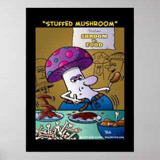 """Stuffed Mushroom"" Poster"