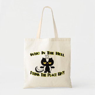 Stunk The Place Up Skunk Budget Tote Bag
