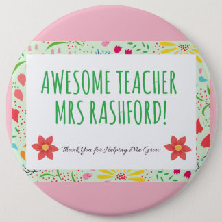 Stunning Awesome Teacher Bagde 6 Inch Round Button