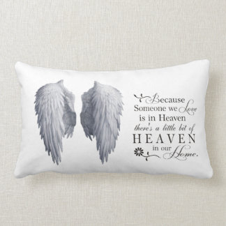 Stunning because someone we love in heaven cushion