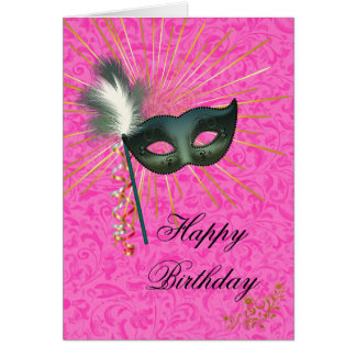 Stunning Hot Pink Masquerade Happy Birthday Card