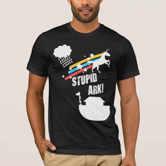 Stupid Ark T-Shirt