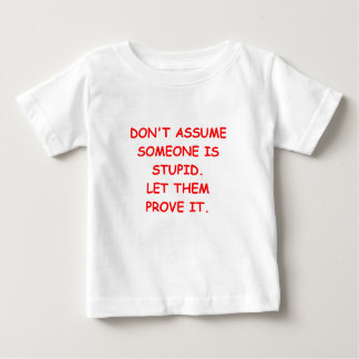 STUPID BABY T-Shirt