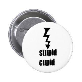 Stupid Cupid Button