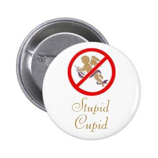 Stupid Cupid Pin