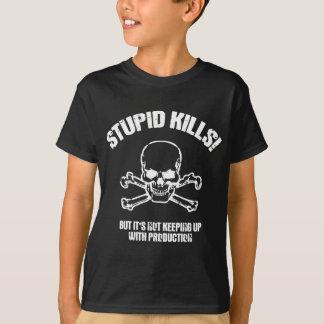 Stupid Kills T-Shirt