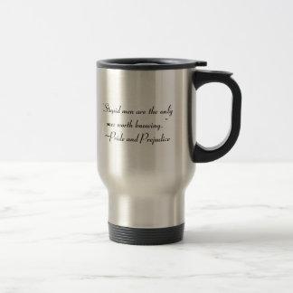 Stupid Men Worth Knowing Jane Austen Quote Travel Mug