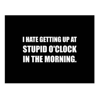 Stupid O'Clock Morning Postcard