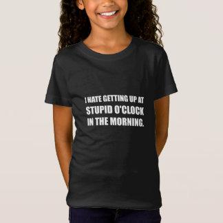 Stupid O'Clock Morning T-Shirt