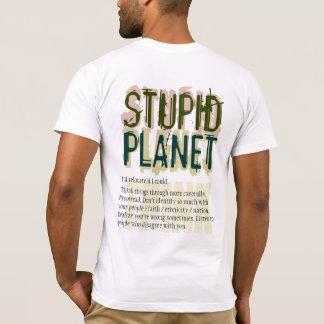 Stupid Planet T-shirt