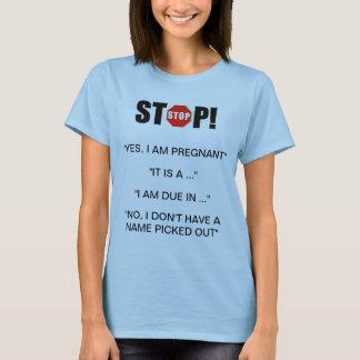 Stupid Pregnancy Questions T-Shirt