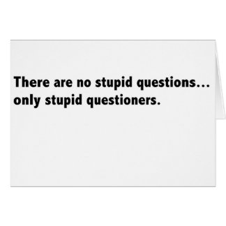 Stupid questions card blank