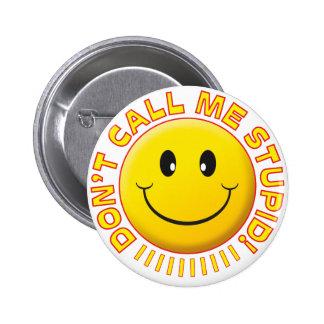 Stupid Smiley Badge