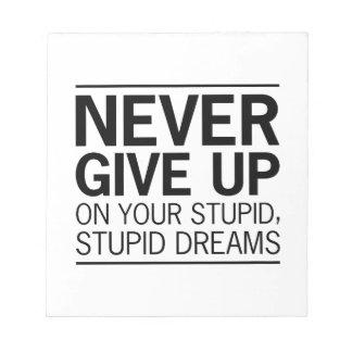 Stupid Stupid Dreams Notepad