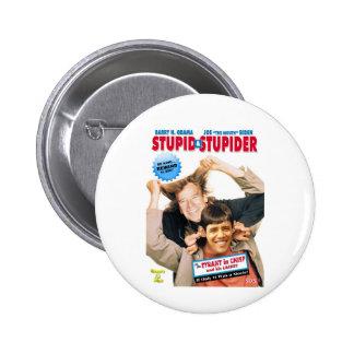 Stupid&Stupider 2 Inch Round Button