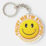 Stupid Trust Me Smile Keychains