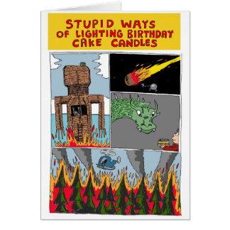 Stupid Ways of Lighting Birthday Cake Candles Card