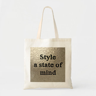 Style a state or mind - Draagtas Tote Bag