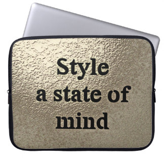 Style a state or mind - laptop Sleeve
