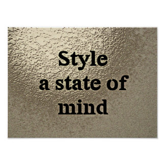 Style a state or mind - poster