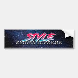 """""""Style Reigns Supreme"""" Slapsticker Bumper Sticker"""