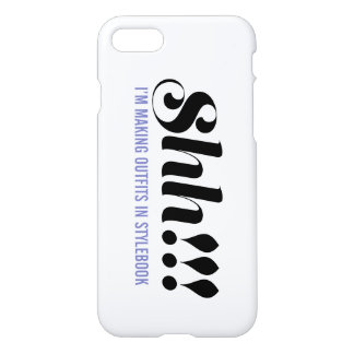 """Stylebook® iPhone Case - """"Shh I'm making outfits"""""""