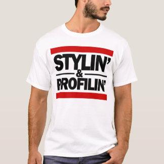 Stylin and profilin T-Shirt