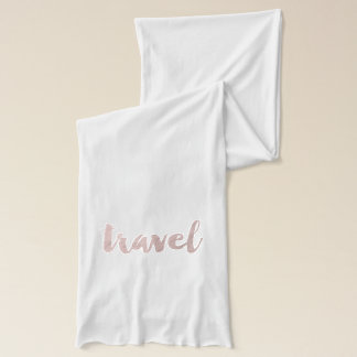 "stylish elegant faux rose gold text ""travel"" scarf"