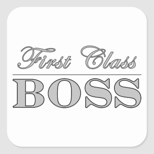Stylish Elegant Gifts for Bosses First Class Boss Stickers