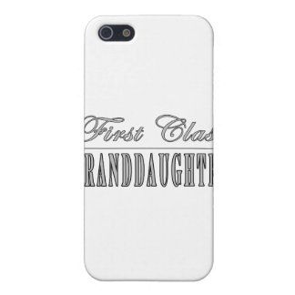 Stylish Funny Gifts : First Class Granddaughter iPhone 5 Cases