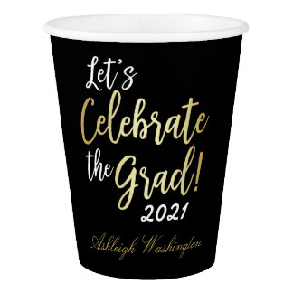 Stylish Gold on Black Let's Celebrate The Grad! Paper Cup