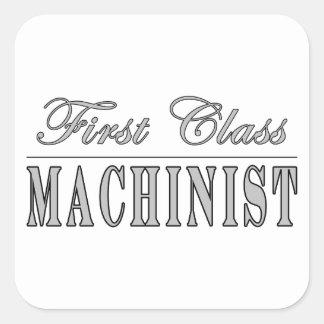 Stylish Machinists : First Class Machinist Square Sticker