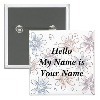stylized flowers, Hello My Name is Your Name Button