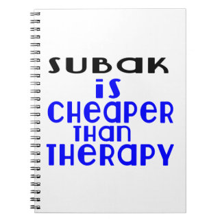 Subak Is Cheaper  Than Therapy Notebook