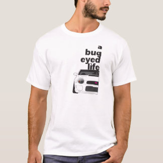 Subaru Bug Eyed Life T-Shirt