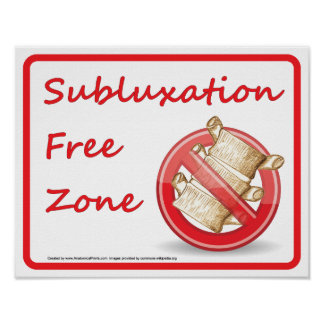 Subluxation Free Zone Chiropractic Wall Sign